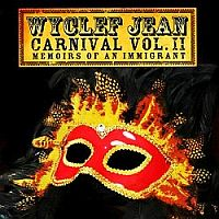 Carnival Vol. II: Memoirs of an Immigrant